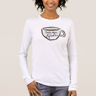 Daily dose of SPARKLE Long Sleeve T-Shirt