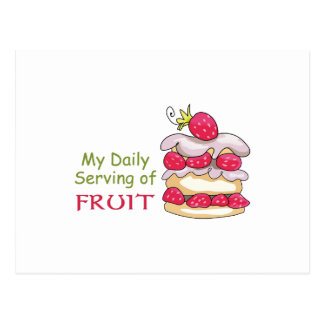Daily Serving Of Fruit Postcard