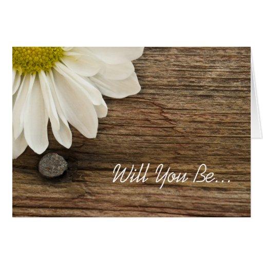 Daisy and Barn Wood Will You Be My Bridesmaid Card