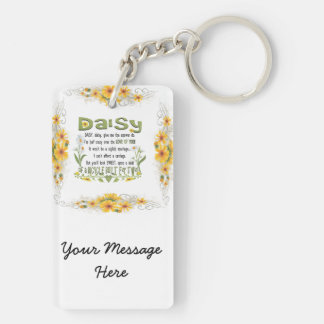 Daisy, daisy give me your answer do. key ring