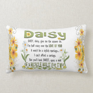 Daisy, daisy give me your answer do. lumbar cushion