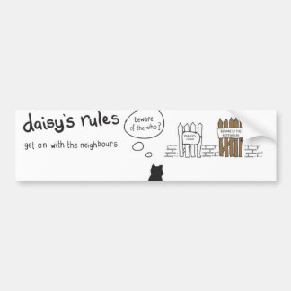 Daisy Rules Bumber Sticker 'Neighbours'