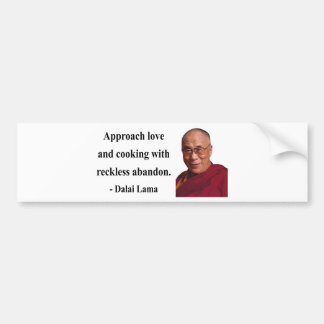 dalai lama quote 3b bumper stickers
