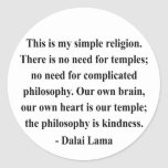 dalai lama quote 6a round stickers