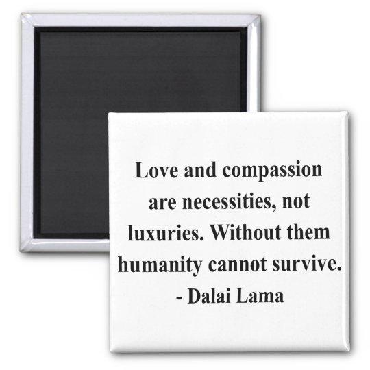 dalai lama quote 8a square magnet