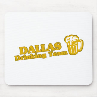 Dallas Drinking Team tee shirts Mouse Pad