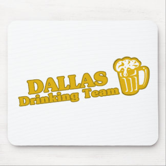 Dallas Drinking Team tee shirts Mousepads