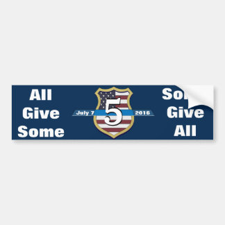 Dallas Police / Some Give All Bumper Sticker