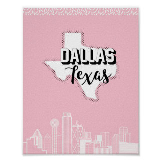 Dallas Pretty in Pink Poster