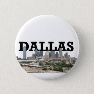 Dallas Skyline with Dallas in the Sky 6 Cm Round Badge