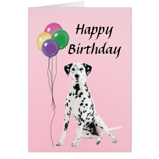 Dalmation with Balloons Happy Birthday Card