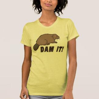 Dam It Beaver T-shirts