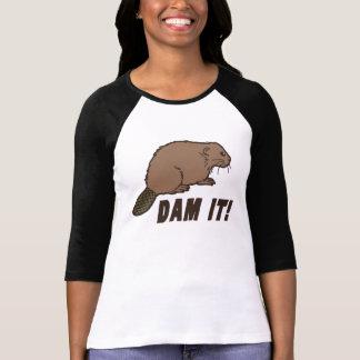 Dam It Beaver Tees