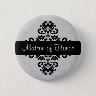 Damask matron of honor 6 cm round badge