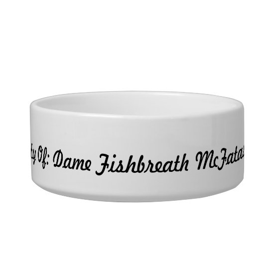 Dame Fishbreath Cat food bowl