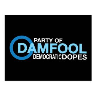 Damfool Democrat Dopes Postcard