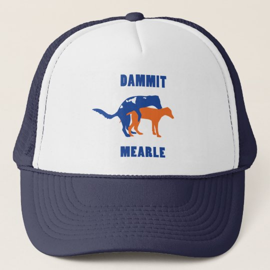 Dammit Mearle Trucker Hat