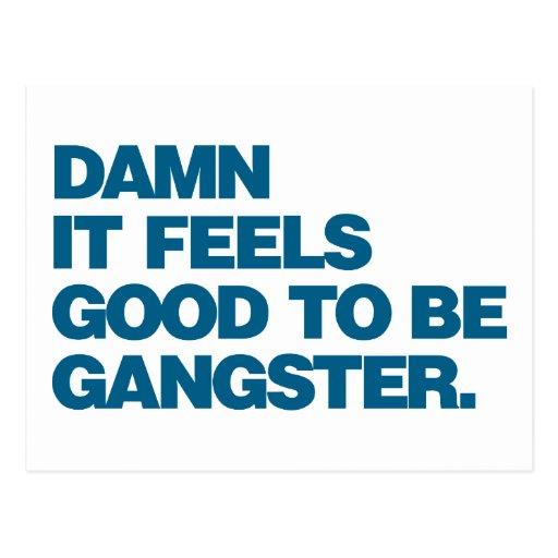Damn it Feels Good to be Gangster - Blue Postcard