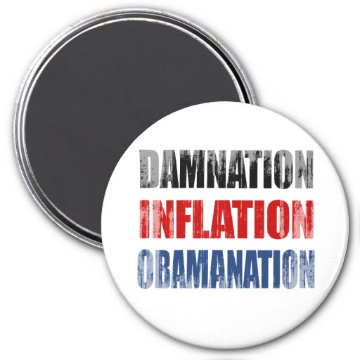 DAMNATION, INFLATION, OBAMANATION Faded.png 7.5 Cm Round Magnet