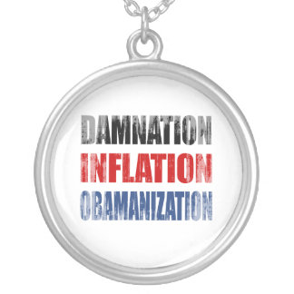 DAMNATION, INFLATION, OBAMANIZATION Faded.png Necklace