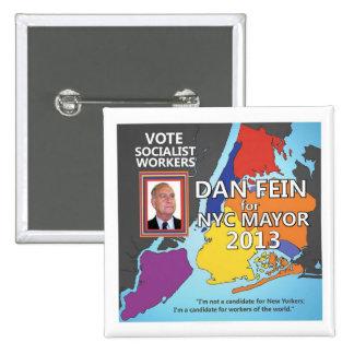 Dan Fein for NYC Mayor 2013 15 Cm Square Badge