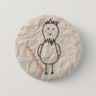 Dan the Chicken 6 Cm Round Badge