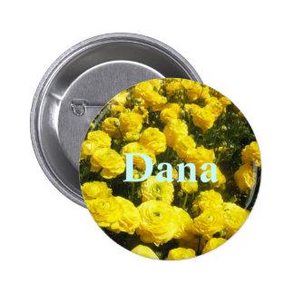 Dana Pinback Button