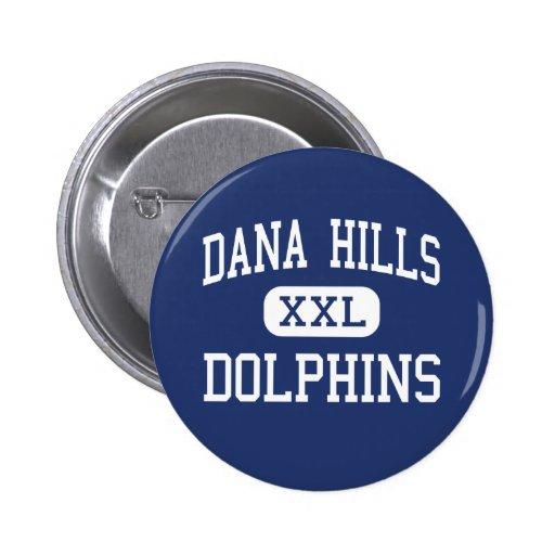Dana Hills - Dolphins - High - Dana Point Pin