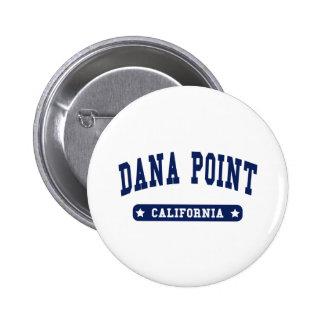 Dana Point California College Style tee shirts Button