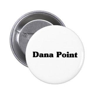Dana Point Classic t shirts Pinback Buttons