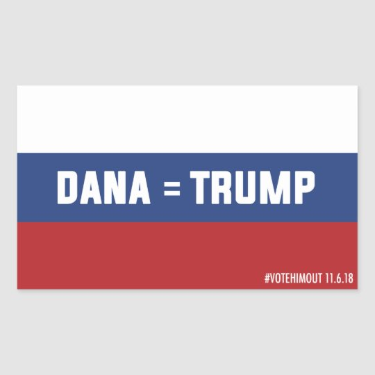 Dana = Trump Russian Flag Sticker