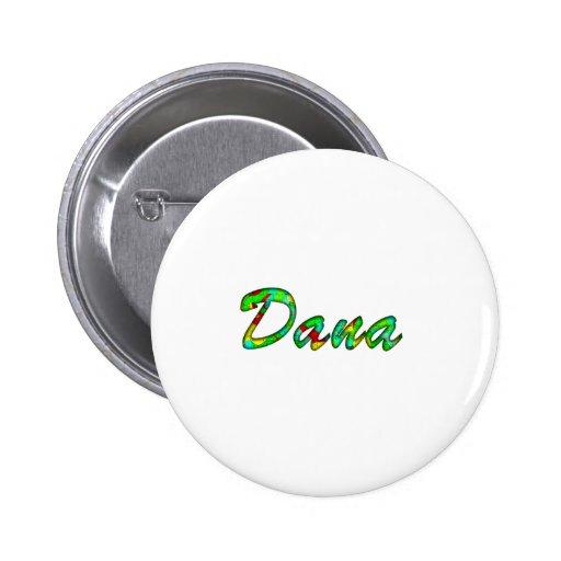 Dana white pinback button
