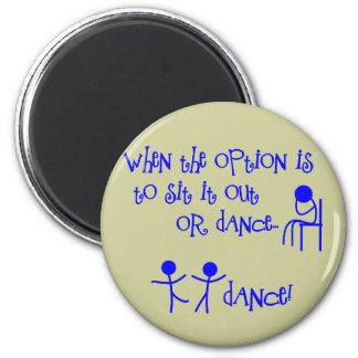 DANCE 6 CM ROUND MAGNET
