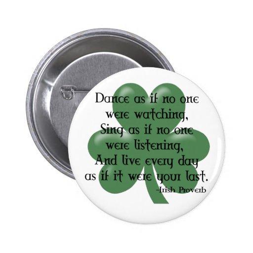 Dance as if :: Irish Proverb (Black Design) Buttons