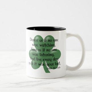 Dance as if :: Irish Proverb (Black Design) Two-Tone Coffee Mug