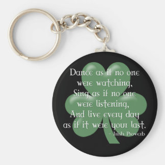 Dance as if :: Irish Proverb (White Design) Basic Round Button Key Ring