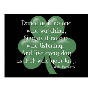 Dance as if :: Irish Proverb (White Design) Postcard