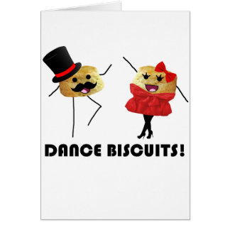 Dance Biscuits!!! Greeting Card