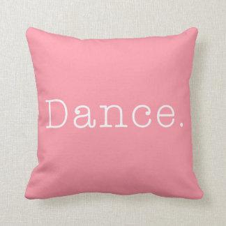 Dance. Bubblegum Light Pink Dance Quote Template Cushion