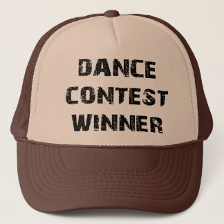 Dance Contest Winner Trucker Hat