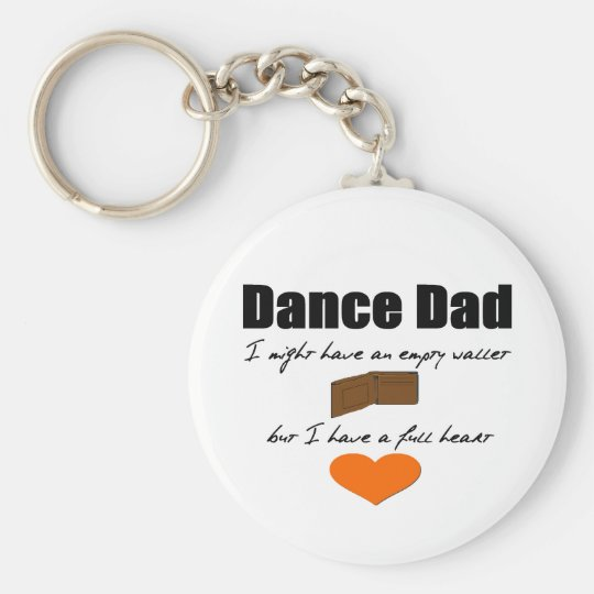 Dance Dad- Empty Wallet, Full Heart Basic Round Button Key Ring