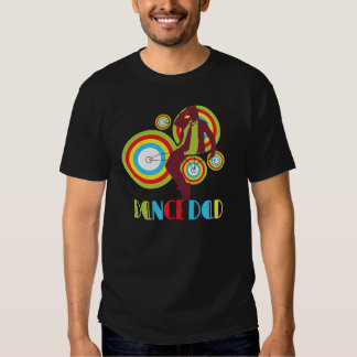 Dance Dad T-shirts