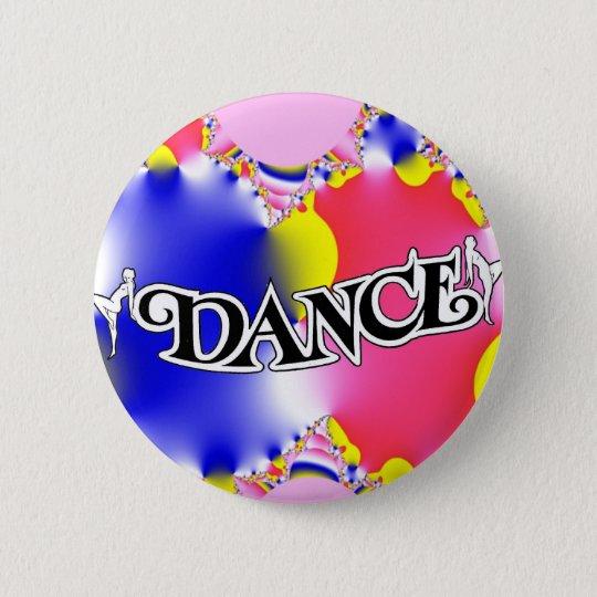 Dance , Dance, Dance! 6 Cm Round Badge