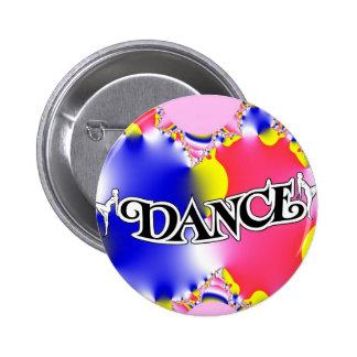 Dance , Dance, Dance! Pinback Buttons