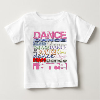 Dance Dancer's Products Baby T-Shirt