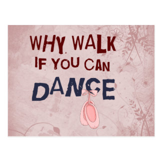 Dance don´t  Walk Postcard