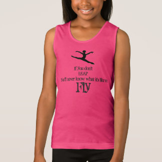 Dance Gymnastics Shirt Great Quote to Live By