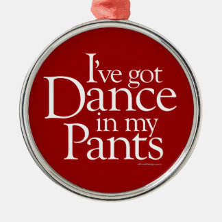 Dance In My Pants Silver-Colored Round Decoration
