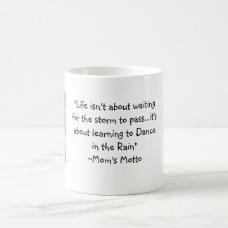Dance in the Rain Mug - Eileen's Motto