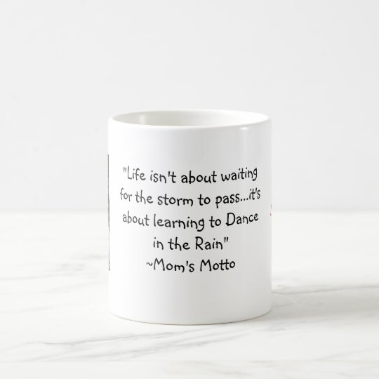 Dance in the Rain Mug - Eileen's Motto